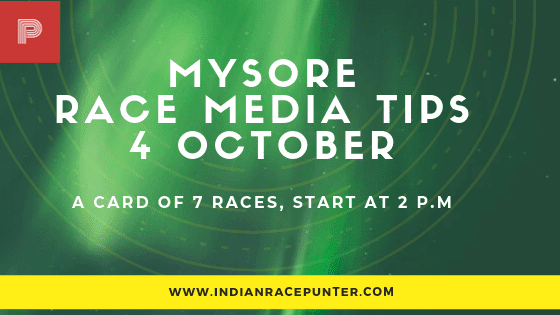 Mysore Race Media Tips 4 October