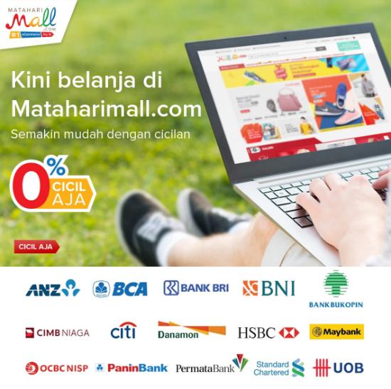 Daftar Bank Yang Menawarkan Cicilan 0% di Situs Belanja Online Mataharimall
