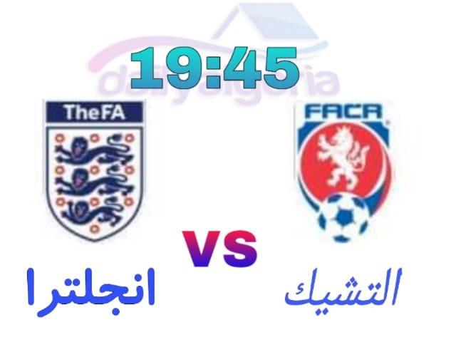 القنوات الناقلة لمباراة إنجلترا - مباراة إنجلترا والتشيك  -موعد مباراة إنجلترا - موعد مباراة إنجلترا والتشيك