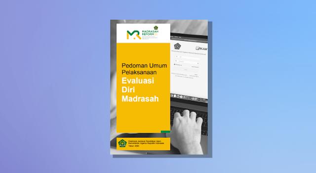 Pedoman Umum Pelaksanaan Evaluasi Diri Madrasah (EDM)