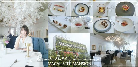 Macalister Mansion Definitely Makes The BEST Fine Dine Birthday Dinner In Penang