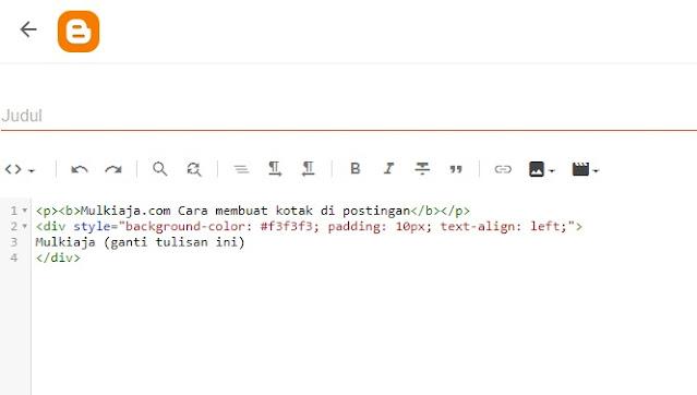 Cara buat postingan di blogger, cara buat kotak script menarik di Blogger