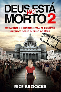 DEUS NÃO ESTA MORTO 2 - 2016