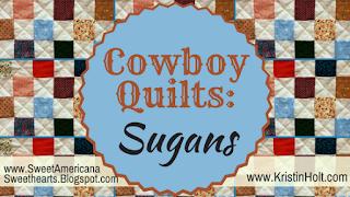 Kristin Holt | Cowboy Quilts: Sugans