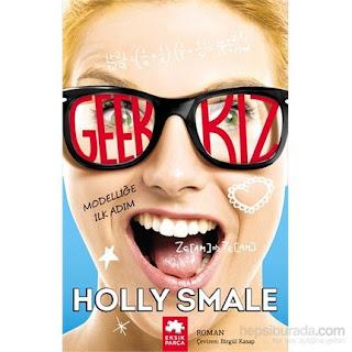 Geek Kiz - Modelliğe Ilk Adim - Holly Smale - EPUB PDF İndir