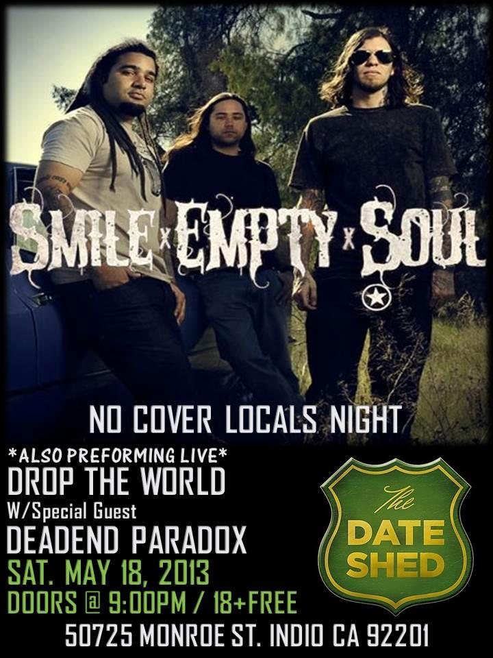 FREE TO LOCALS SHOW AT THE DATE SHED FEATURING, SMILE EMPTY SOUL