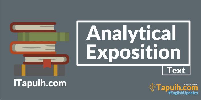 Penjelasan Dan Contoh Analytical Exposition Text Terlengkap Paja