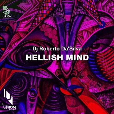 Dj Roberto Da'Silva - Hellish Mind