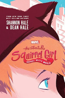 The Unbeatable Squirrel Girl: Squirrel Meets World, squirrel girl