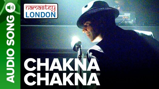 Chakna Chakna Lyrics Namastey London | Akshay | Katrina | Himesh