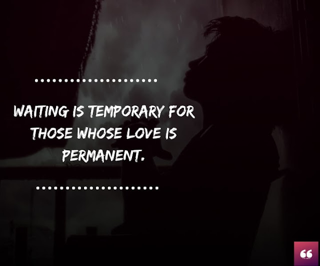 Waiting is temporary