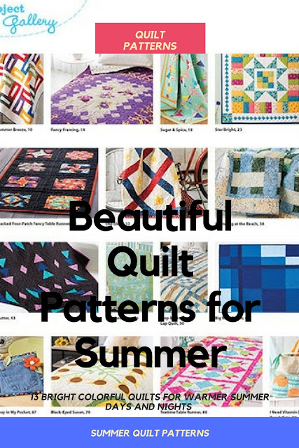 13 Bright and Beautiful Quilt Patterns for warm summer days