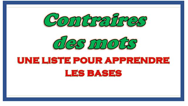 Contraire des mots français facile : une liste pour apprendre les bases
