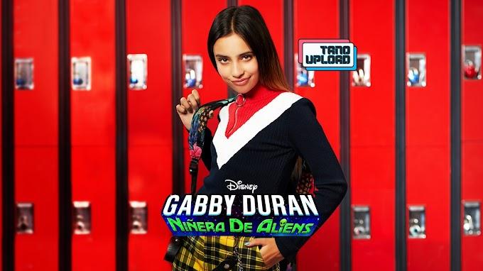 Gabby Duran: Niñera de aliens [Dranis entra en escena, Parte Dos (Final de temp.)]