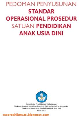 Dokumen Pedoman Penyusunan  Standar Operasional Proses  (SOP) Satuan Pendidikan Anak Usia Dini (PAUD)