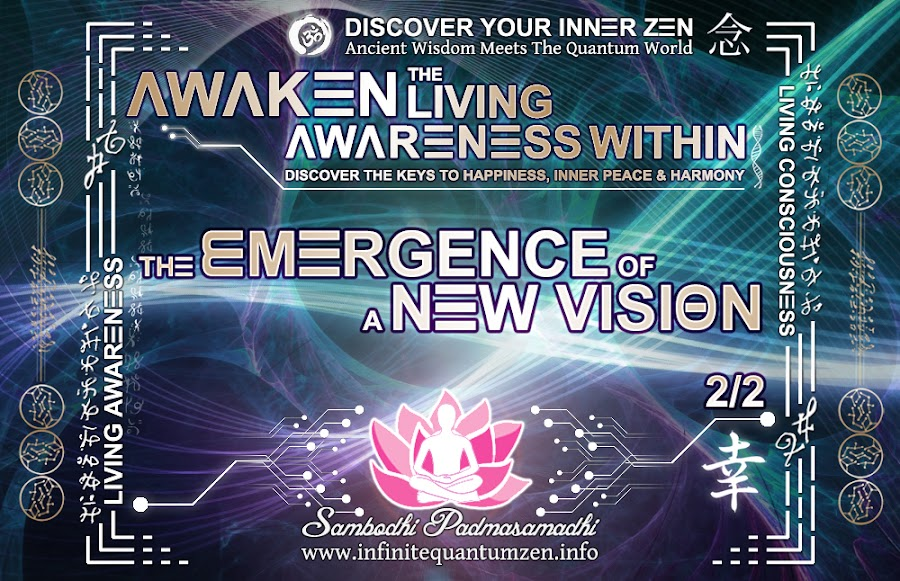 The Emergence of a New Vision 2 of 2 - Awaken the Living Awareness Within