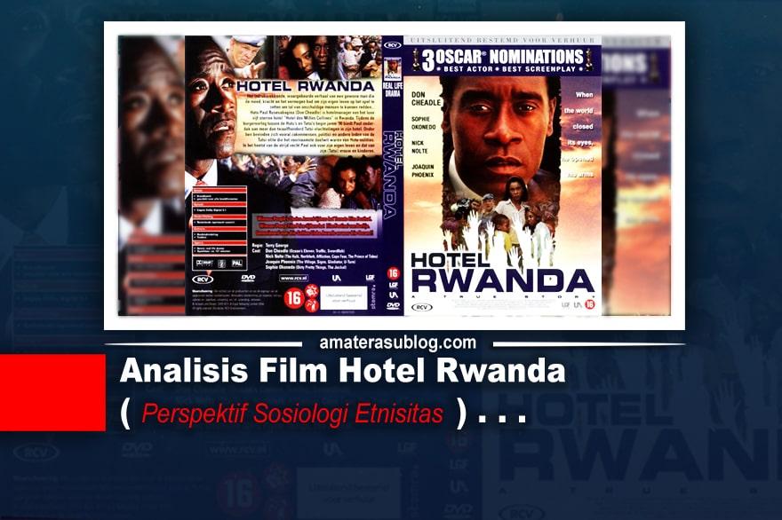 analisis-film-hotel-rwanda-perspektif-sosiologi-etnisitas