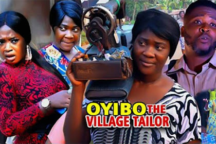 Movie: Oyibo The Village Tailor (2021) (Parts 1 & 2)