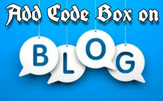 Blog post k under code box kaise lagaye hai easily