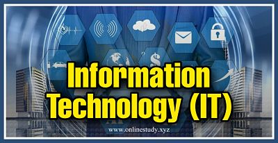 What is Information Technology (IT) ?