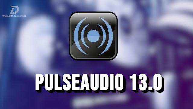 PulseAudio 13.0 já foi lançado com suporte para Dolby TrueHD e DTS-HD