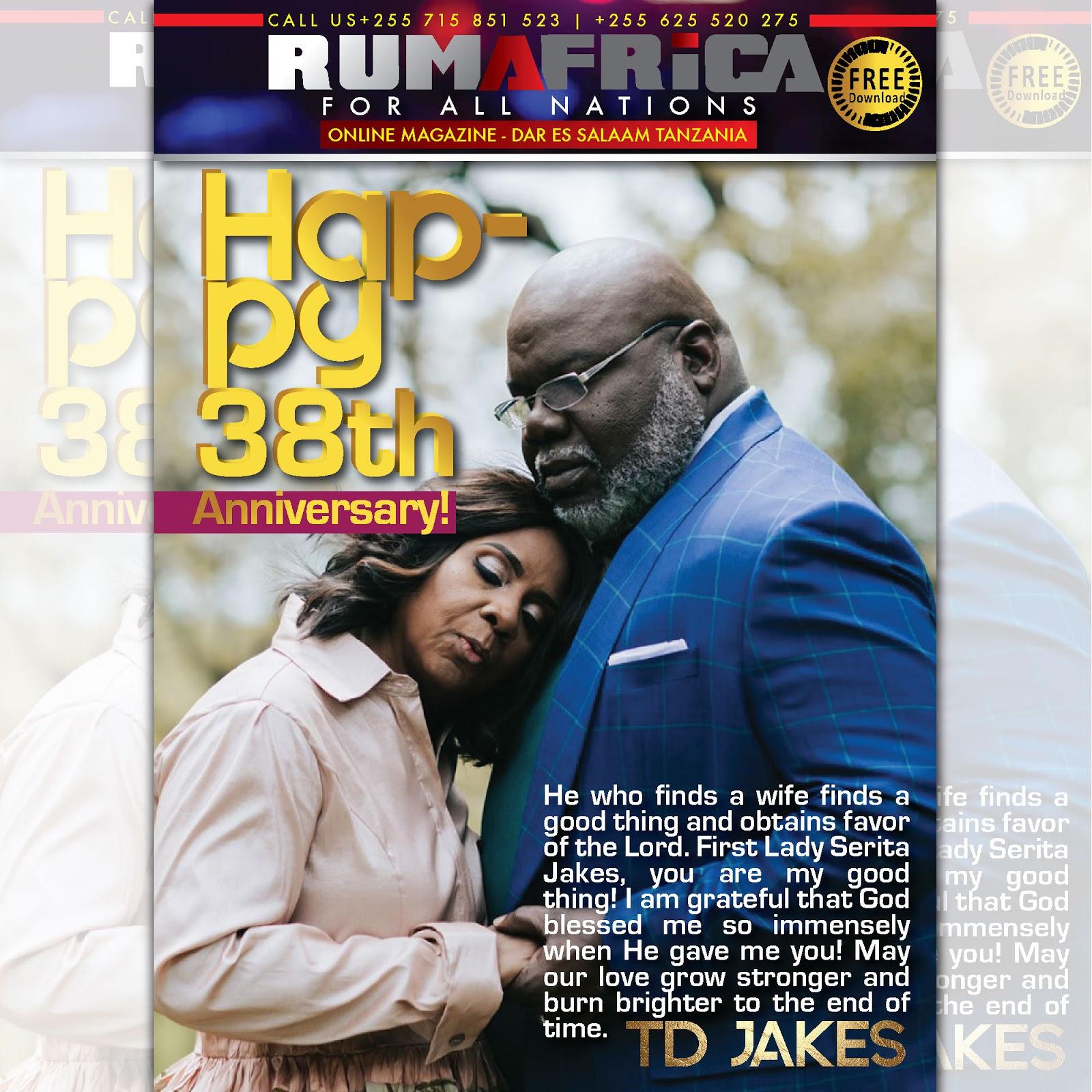 RUMAFRICA Magazine: HAPPY 38th ANNIVERSARY TD JAKES