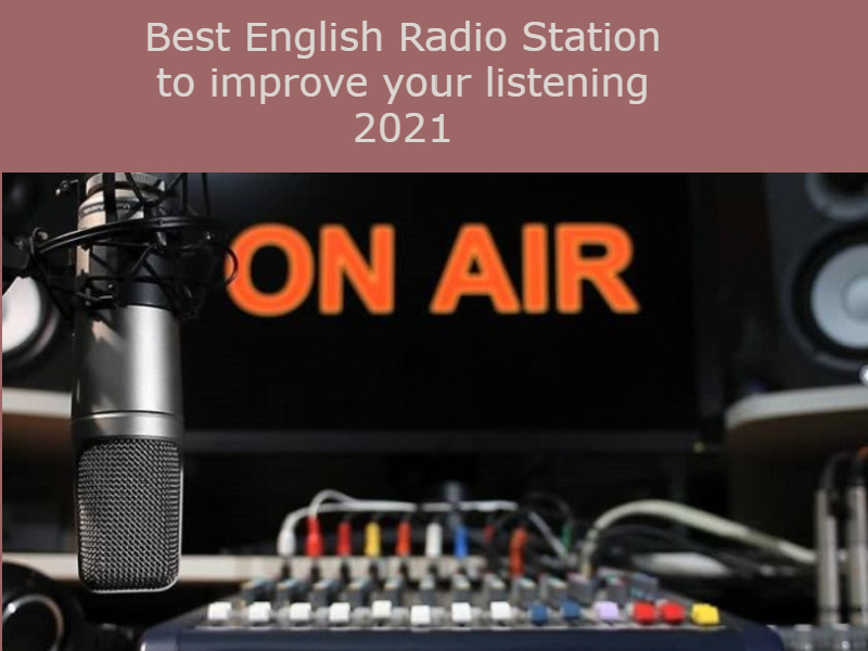Best English Radio Stations to improve your listening 2021