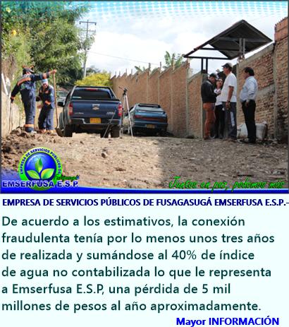 FUSAGASUGÁ: CONEXIÓN FRAUDULENTA DE AGUA POTABLE EN EL SECTOR DE LA PALMA BAJA