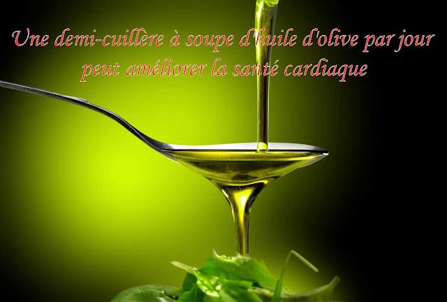 une demi-cuillère à soupe d'huile d'olive par jour peut améliorer la santé cardiaque