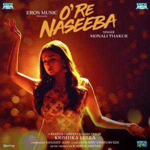 O Re Naseeba (2019) MP3 Songs