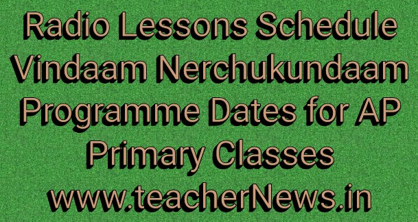 AP Schools Radio Lessons Schedule 2018-19 - Vindaam Nerchukundaam Programme Dates