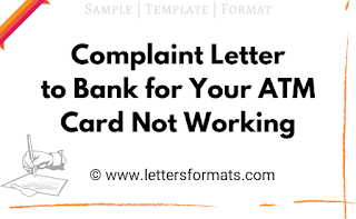 complaint letter for atm card not working