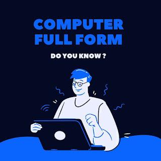 Computer Full Form | computer ki full form | full form of computer in hindi