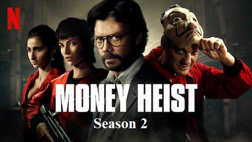 Money Heist Season 02 Complete All Episodes (1-9) Download Dual Audio English subtitles