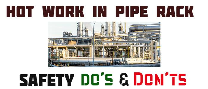 Hot Work in Pipe Rack   Safety Dos and Don'ts   Toolbox Talk
