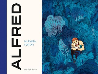 """couverture """"LA BELLE SAISON"""" de Alfred chez Delcourt"""