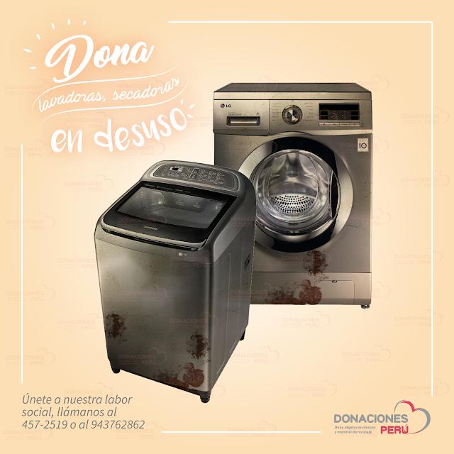 Dona lavadoras - Dona secadoras - Dona y recicla - recicla y dona - Donaciones Perú