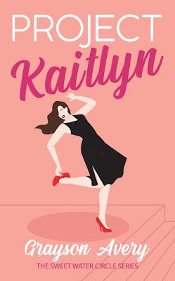 Project Kaitlyn by Grayson Avery book cover