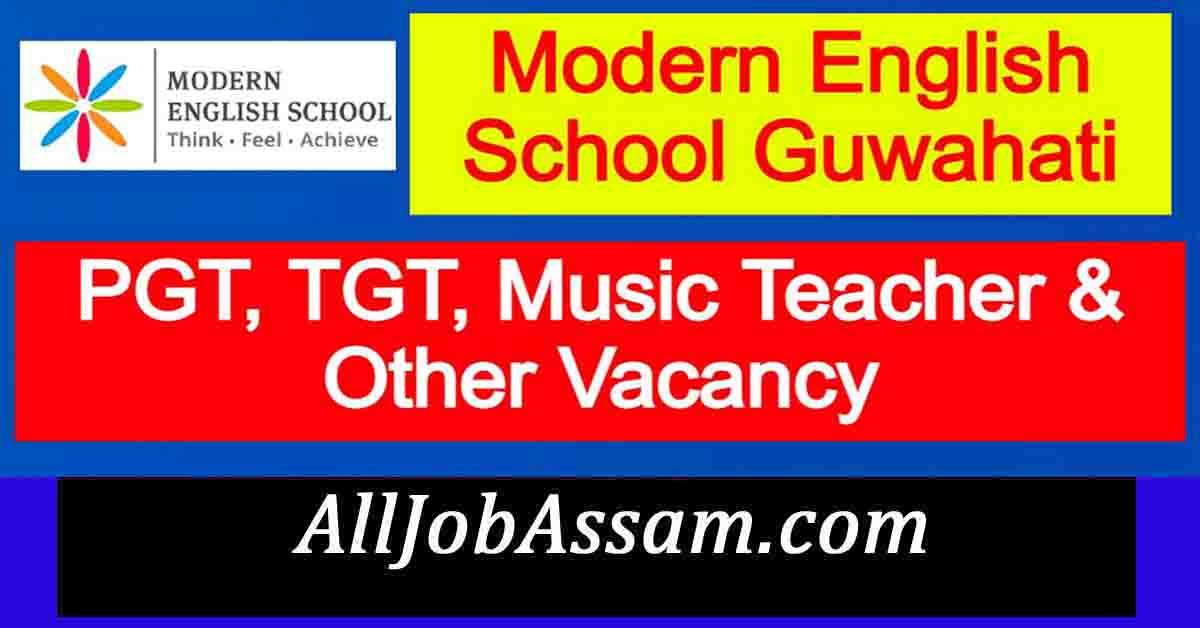 Modern English School Guwahati Recruitment 2021
