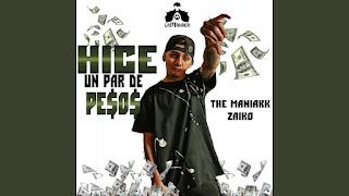 LETRA Hice Un Par de Pesos Remix Tm Zaiko