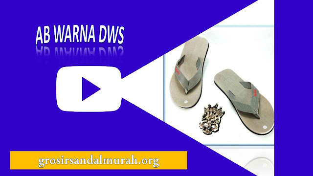 grosirsandalmurah.org - Sandal Pria - Sandal AB WARNA DWS
