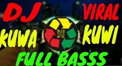 Image of Dj Kuwa Kuwi Mp3 Lagu Viral Terbaru 2019 Free Download