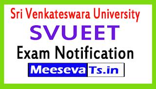 Sri Venkateswara University SVUEET Exam Notification 2017