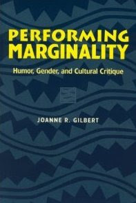 Performing Marginality by Joanne Gilbert featuring Suzy Soro