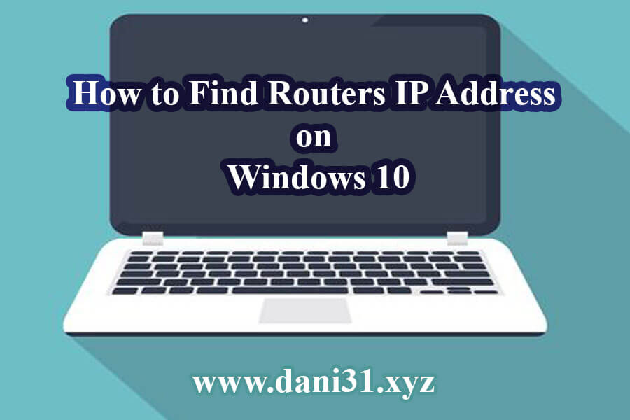 How to Find the IP Address of the Router