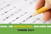 Download Soal UM Matematika Jenjang MA Tahun 2021