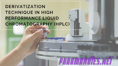 Derivatization Technique In High Performance Liquid Chromatography (HPLC) Class Notes - PharmaNotes.Net