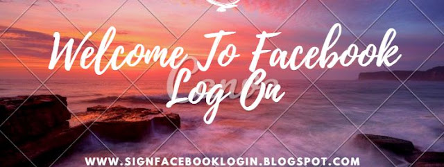 Welcome To Facebook Log On