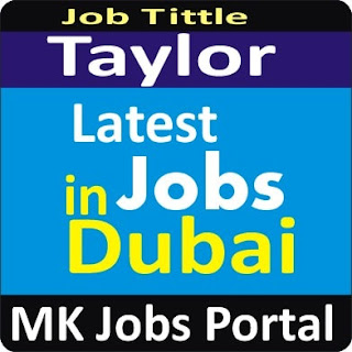 Tailor Jobs in UAE Dubai With Mk Jobs Portal