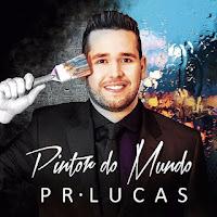 Pr. Lucas - Pintor do Mundo 2017
